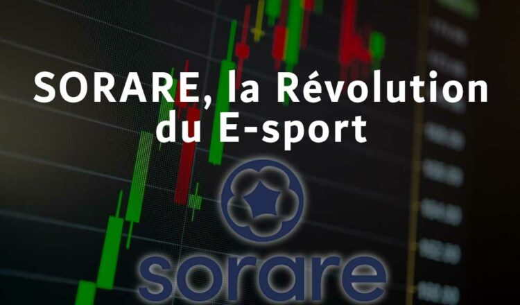 El E-Sport Revolution se llama SORARE y pesa 5 mil millones